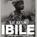 [MUSIC] Lil Kesh – Ibile,  Dropped after the controversy btw Olamide & Don jazzy
