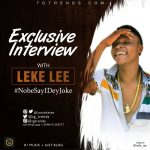 Exclusive Interview With Leke Lee