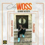 MUSIC: CDQ – WOSS (Olamide WO Cover)