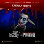MUSIC: Yannick Philippe – You Rappers Should Fix Up Your Lives