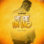 MUSIC: Sarkodie – Ye Be Pa Wo (Prod. by MOG Beatz)