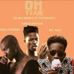 MUSIC: King Promise – Oh Yeah (Remix) Ft. Kwesi Arthur & Mr. Eazi