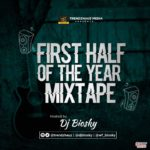 MIXTAPE: DJ Biosky – TrendzHauz First Half Of The Year Mix