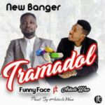 MUSIC: Funny Face ft Article Wan – Tramadol (Prod. by Article Wan & B2)