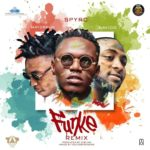 MUSIC: Spyro – Funke (Remix) ft. Davido & Mayorkun