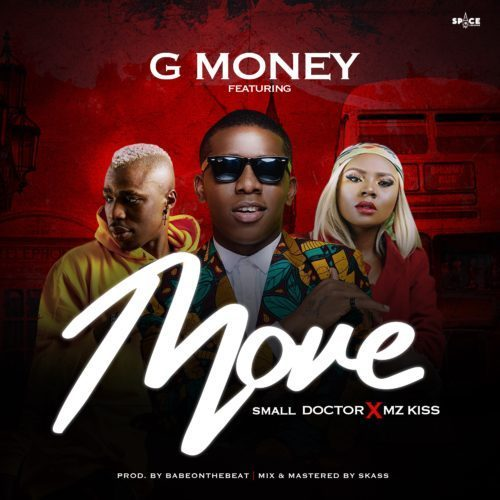 DJ G Money – Move Ft. Small Doctor & Mz kiss