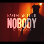 VIDEO: Kwesi Arthur ft. Mr Eazi – Nobody