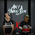 Naira Marley Ft. Zlatan – Am I A Yahoo Boy