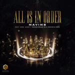 MUSIC & VIDEO: Mavins All is in Order Ft. Don Jazzy, Korede Bello, DNA, Rema & Crayon