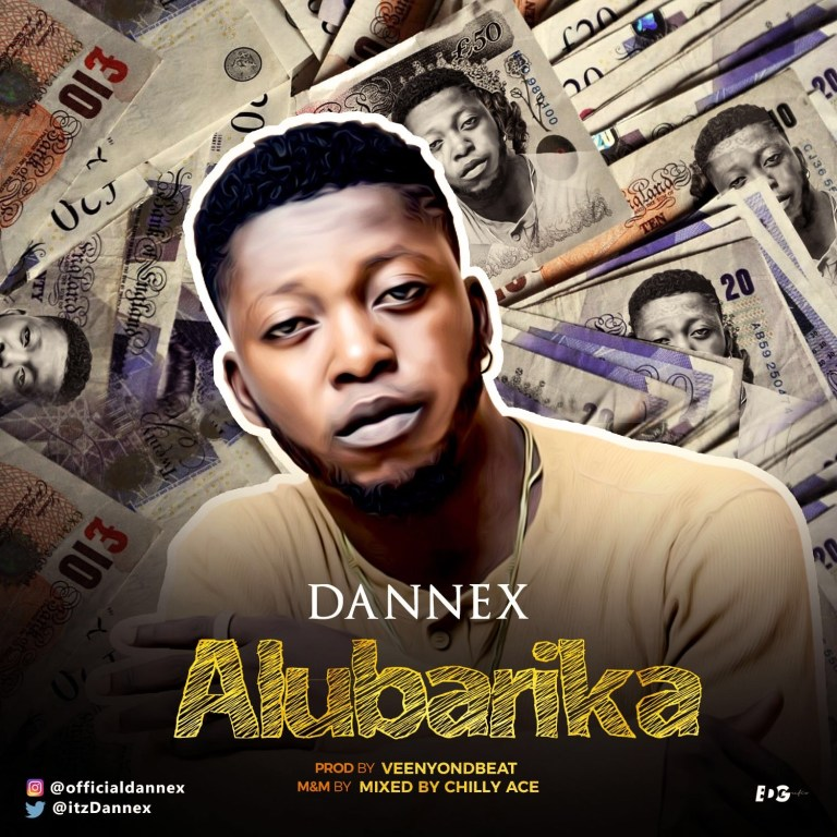 Dannex – Alubarika {Mixed by Chilly Ace}