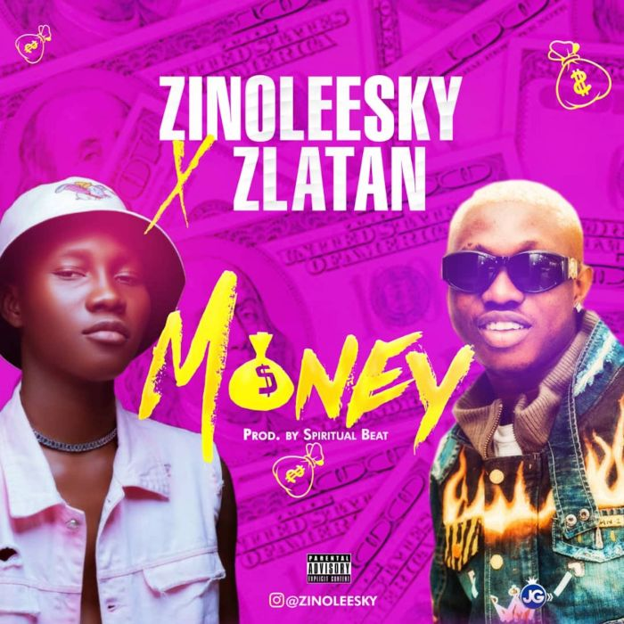 Zinoleesky ft. Zlatan Ibile – Money