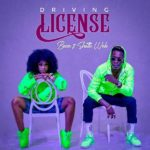 Becca – Driving License ft. Shatta Wale