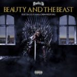 """DJ D Double D – """"Beauty and the Beast"""" ft. Flame, Da L.E.S & CrownedYung"""