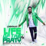 Dj Kentalky – Life Of The Party 3.0 Mix