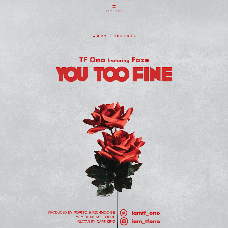 TF Ono ft. Faze - You Too Fine (prod. Popito & Richmoor-B)