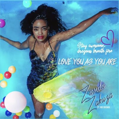 "Zanda Zakuza – ""Love As You Are"" ft. Mr Brown"