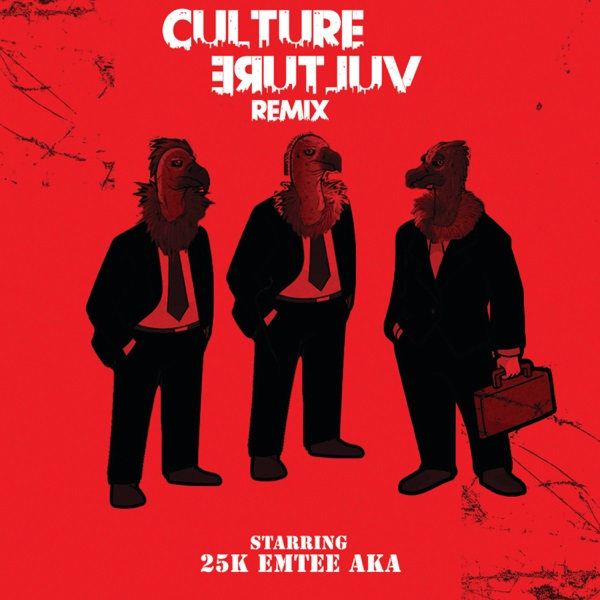 25k – Culture Vulture (Remix) Ft. AKA, Emtee