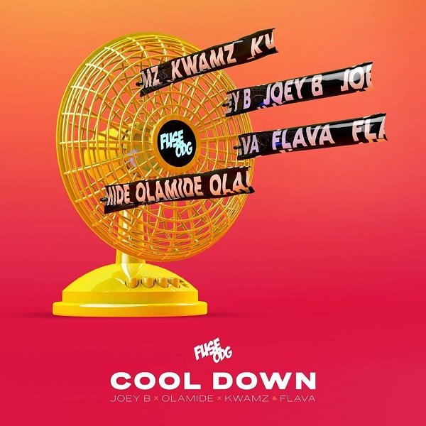 Fuse ODG – Cool Down Ft. Olamide, Joey B, Kwamz & Flava