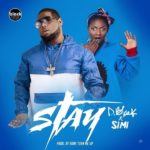 D-Black – Stay Ft. Simi