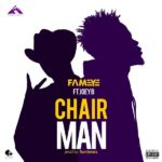 Fameye – Chairman Ft. Joey B