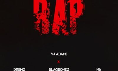 VJ Adams – Define Rap 2 Ft. Dremo, Blaqbonez, N6