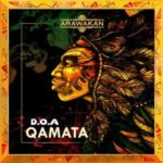D.O.A – Qamata (Supreme One Mix)