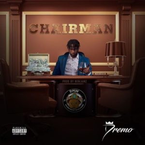 Dremo ft Zlatan Ibile – Chairman (Remix)