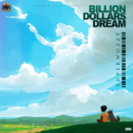 Superwozzy – Billion Dollars Dream