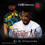 MIXTAPE: Dj Chascolee – Best Of Timaya Mix