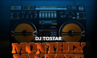 DJ Tostar – Monthly Mixtape (June Edition)