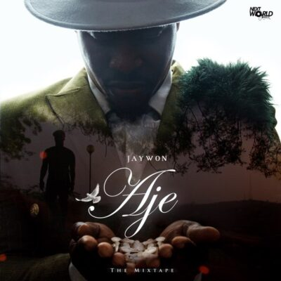 Jaywon – Aje The Mixtape [Full Album]